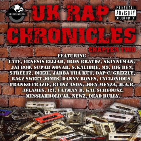 UK Runnings Presents UK Rap Chronicles - Chapter Two OUT NOW ON iTUNES!