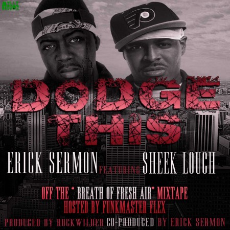 Erick Sermon ft. Sheek Louch - Dodge This (Prod. by Rockwilder)