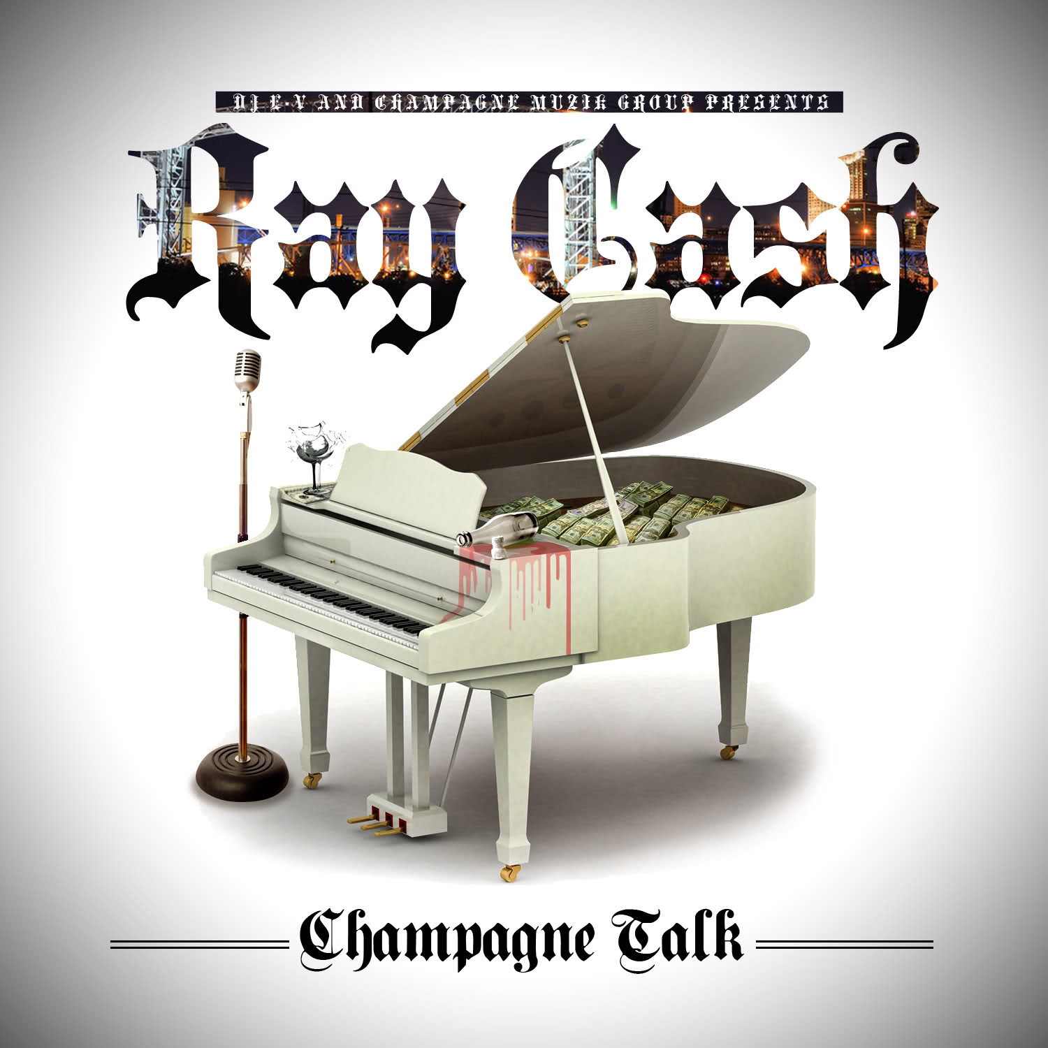 Ray Cash - Champagne Talk [Mixtape]
