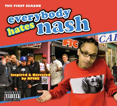 N-Pire Da Great Releases Solo Project: Everybody Hates Nash (Free DL)