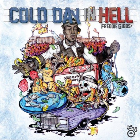 Freddie Gibbs – Cold Day In Hell (Track List+ Cover Art)