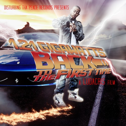 Ludacris - 1.21 Gigawatts (Back To The First Time) Mixtape