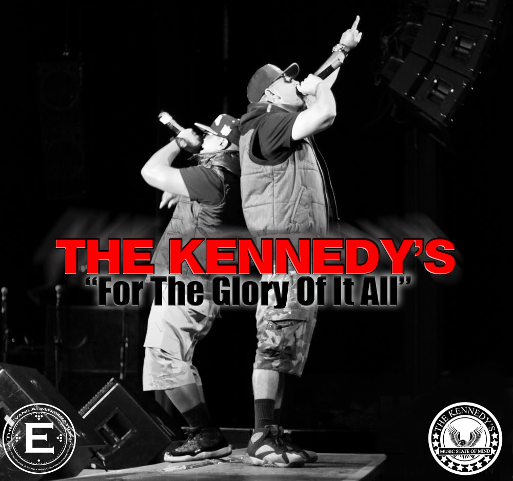 The Kennedys- The Glory Of It All