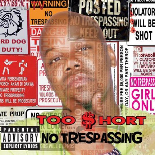 Too $hort's 'No Trespassing' Album Cover Revealed