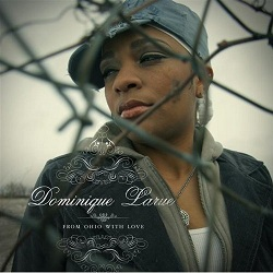 Dominique Larue- From Ohio WIth Love [Re-Release -- Free Download]