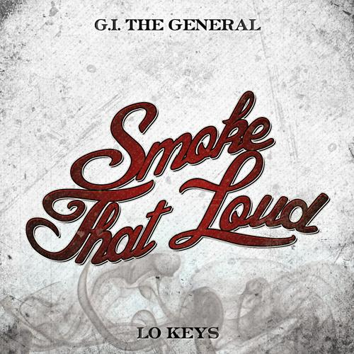 GI THE GENERAL FEAT. LO KEYS 