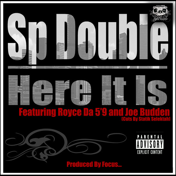 SP Double f. Royce Da 5'9, Joe Budden, Statik Selektah