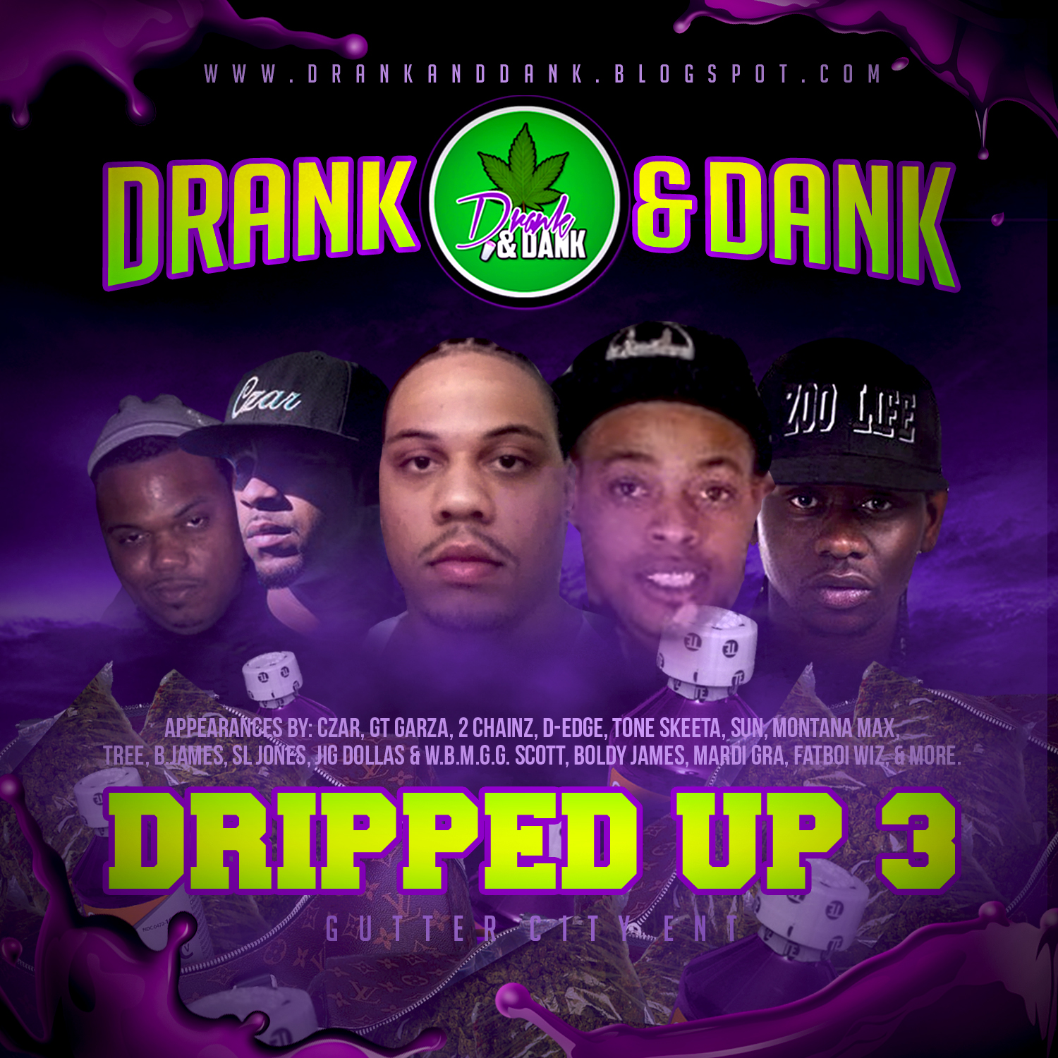 Drank and Dank presents Dripped Up 3 (Ft. new 2 Chainz, Tree, GLC, SL Jones, Fat Trel, Boldy James & more)