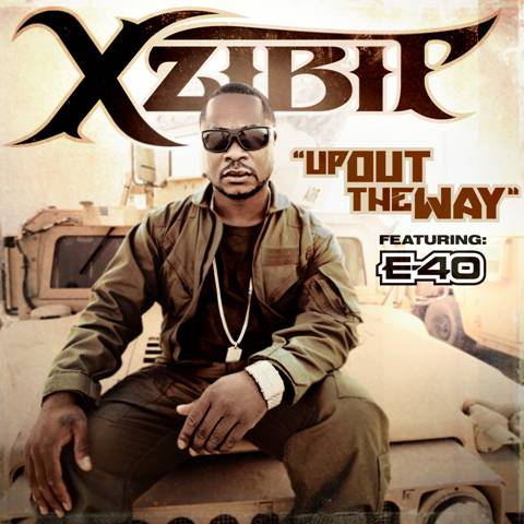 "XZIBIT Feat. E-40  ""UP OUT THE WAY"""