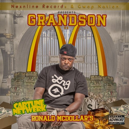 Grandson - Ronald McDollar's (Offical Mixtape) ft. 2 Chainz