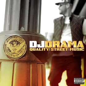 DJ Drama: Quality Street Music Review (Amazon)