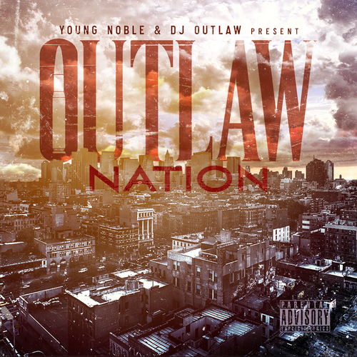 Young Noble & DJ Outlaw - Outlaw Nation ( ft. RBX,CBO,ZRO,Yukmouth, Hussein Fatal,Trae the Truth, & more.)