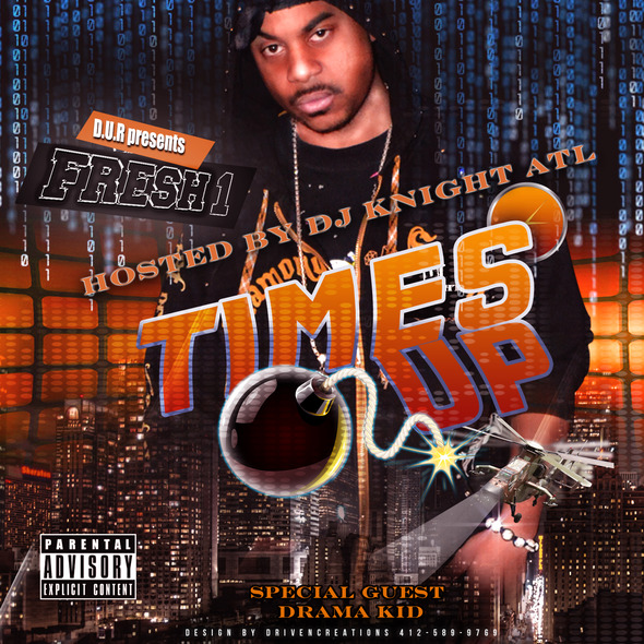 FRESH 1 - TIMES UP (Mixtape)
