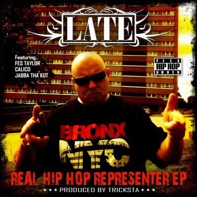 LATE 'Hip-Hop Representer' EP Out Now on iTunes