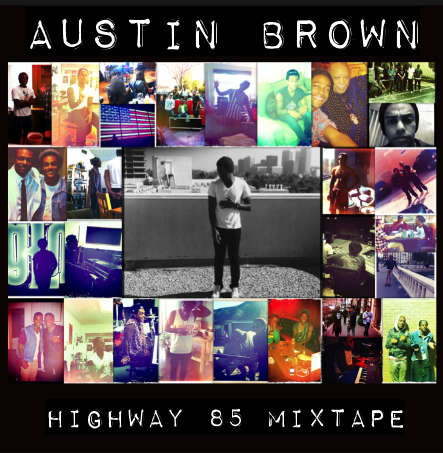 Austin Brown (Michael Jackson's nephew) new Highway 85 Vol. 1 Mixtape!