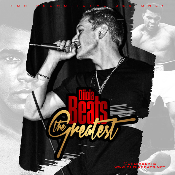 DiIoia Beats - The Greatest Ft. Ali (Single)
