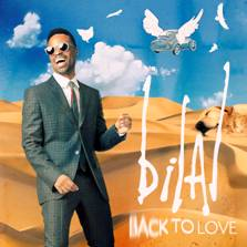 "BILAL PRESENTS FIRST SINGLE, ""BACK TO LOVE,"" FROM FORTHCOMING ALBUM A LOVE SURREAL"