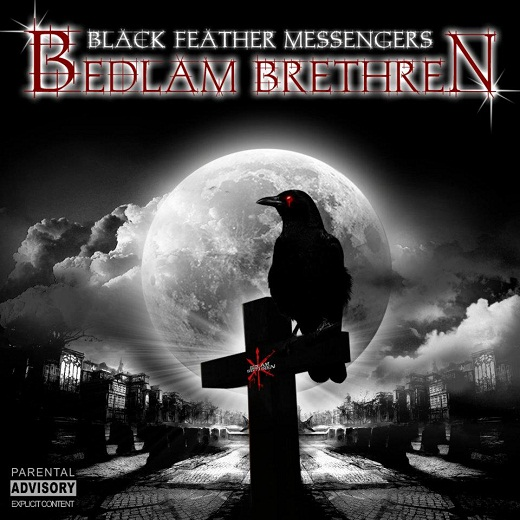 BEDLAM BRETHREN 'BLACK FEATHER MESSENGERS'