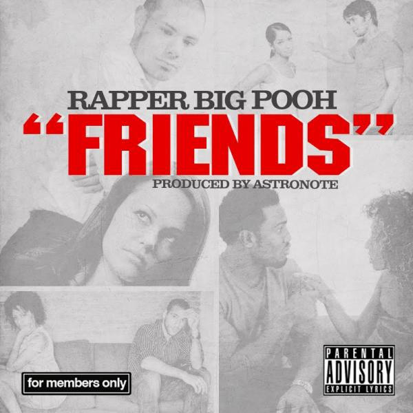 Rapper Big Pooh - Friends - OFFICIAL MUSIC VIDEO