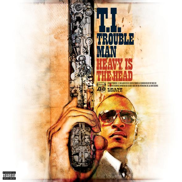 [Artwork x Tracklist] T.I. – Trouble Man: Heavy Is The Head
