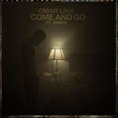 OMAR LINX - COME AND GO ft. Dante & prod. by Pro Logic