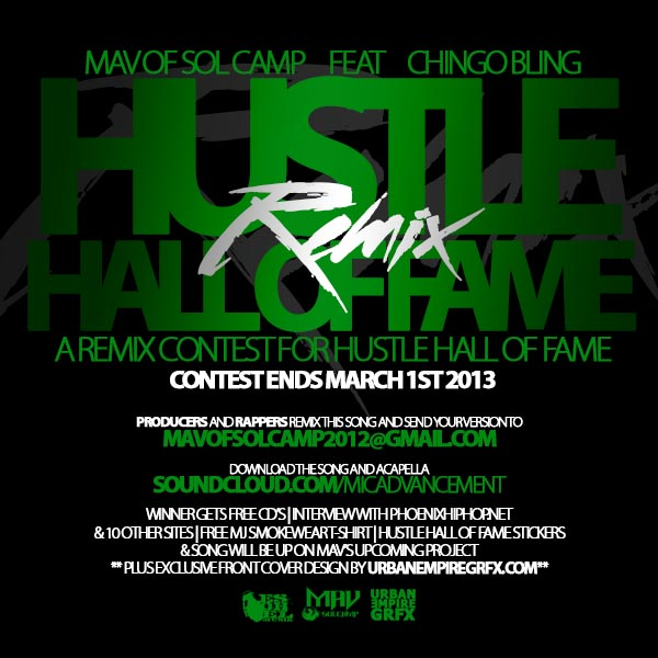 Mav feat Chingo Bling - Hustle Hall Of Fame Remix Contest