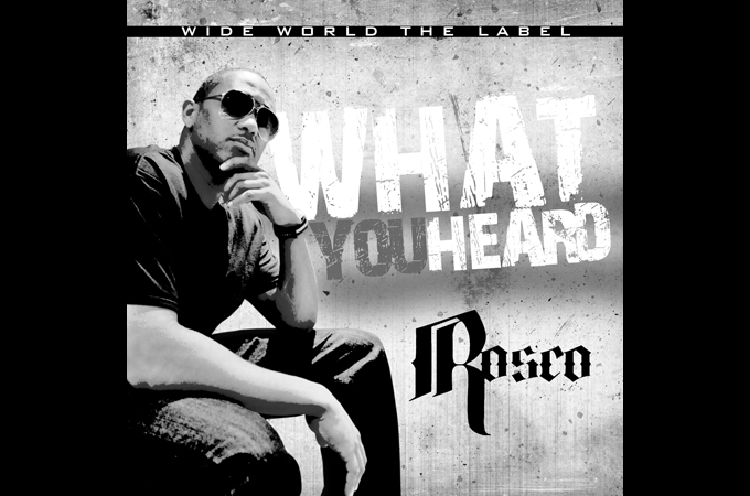 Rosco- What You Heard