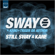 Sway - Still Sway & Kane [Official Video]
