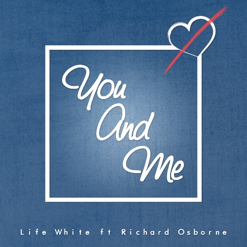 British R&B Duo Life White & Richard Osborne Release